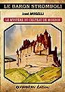 Le mystère du château de Morron par Moselli