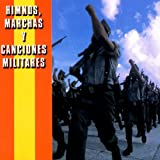 Himnos, Marchas Y canciones Militares