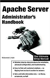 Apache Server: Administrator's Handbook