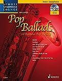 Pop Ballads: 16 Famous Pop Ballads. Tenor-Saxophon. Ausgabe mit mp3-CD. (Schott Saxophone Lounge)