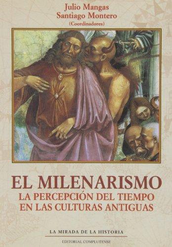 Milenarismo, El (La mirada de la historia) por Julio Mangas