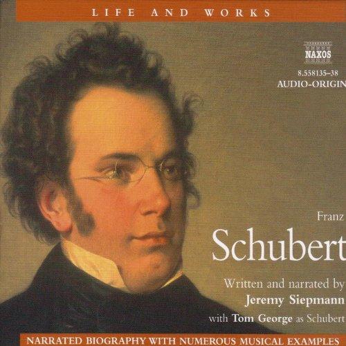 Life & Works - Franz Schubert  Audiolibri