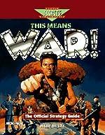 This Means War! - The Official Strategy Guide de Mark Dultz