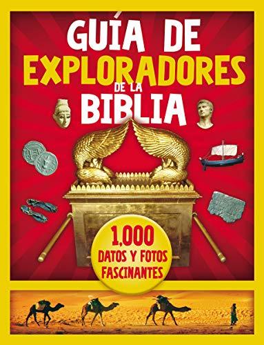 Guía de Exploradores de la Biblia: 1000 datos y fotos fascinantes (Spanish Edition)