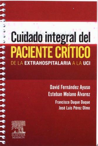 Cuidado integral del paciente crítico por D. Fernández Ayuso