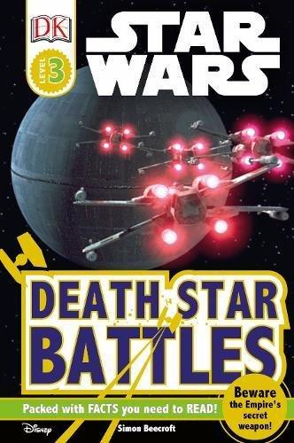 Star Wars Death Star Battles (DK Readers Level 3) (Dk Readers Level 3)