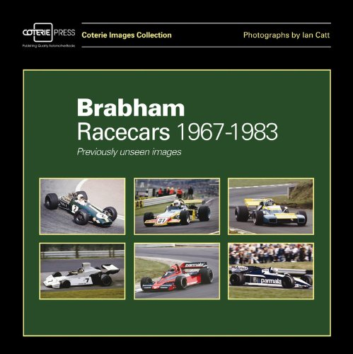 Brabham Racecars 1967-1983: Previously Unseen Images (Coterie Images Collection) por William B. Taylor