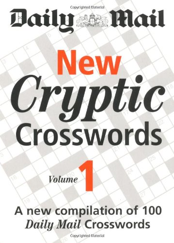 Daily Mail: New Cryptic Crosswords 1: A New Compilation of 100