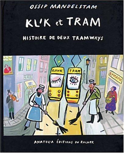 Klik et Tram : Histoire de deux tramways (bilingue russe/français)