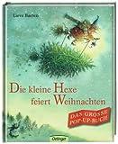 Die kleine Hexe feiert Weihnachten Das große Pop-up-Buch