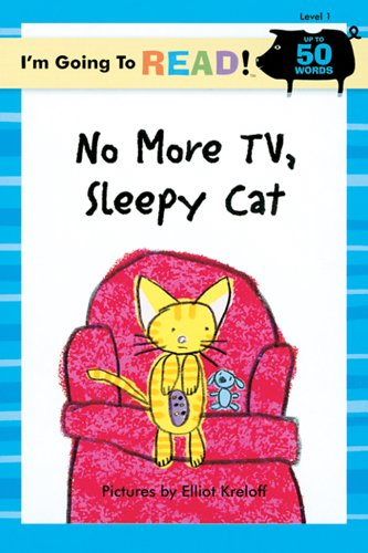 No More TV, Sleepy Cat (I'm Going to Read Series)