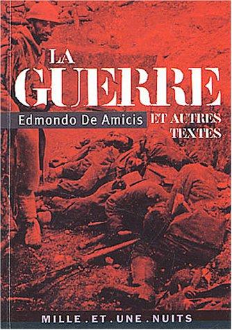 La Guerre et autres textes par Edmondo De Amicis