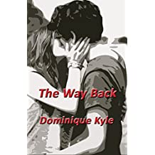 The Way Back (Not Quite Eden Book 6)