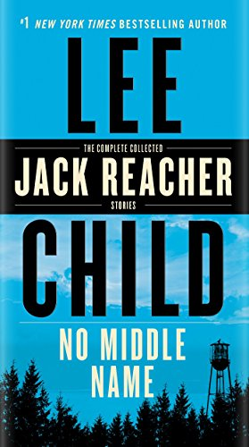 No Middle Name (Jack Reacher) por Lee Child
