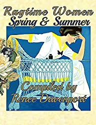 Ragtime Women Spring & Summer: Grayscale Adult Coloring Book