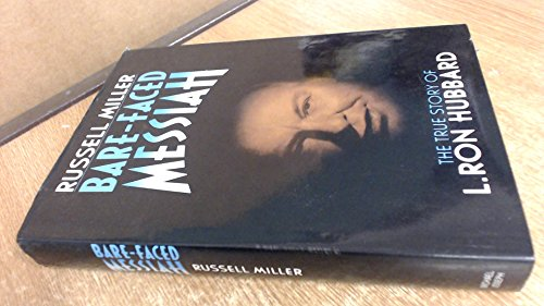 Bare-Faced Messiah: The True Story of L. Ron Hubbard por Russell Miller