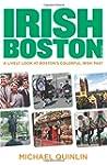 Irish Boston: A Lively Look at Boston...