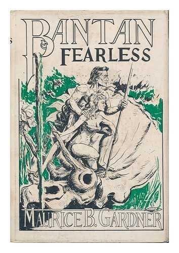 Bantan Fearless. Illustrated by David Prosser par Maurice B. David Prosser (Ill. ) Gardner
