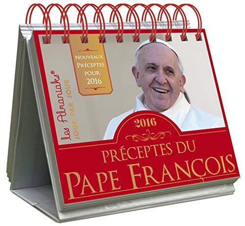 ALMANIAK PRECEPTES DU PAPE FRANCOIS 2016
