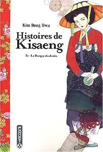 Histoires de Kisaeng Edition simple Tome 1