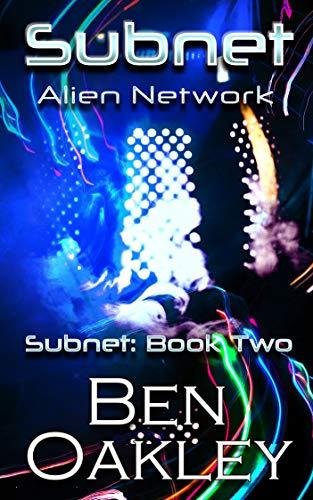 Subnet: Alien Network (Subnet Series Book 2) (English Edition)
