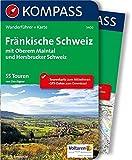 Fränkische Schweiz mit Oberem Maintal und Hersbrucker Schweiz: Wanderführer mit Extra-Tourenkarte 1:50.000, 55 Touren, GPX-Daten zum Download. (KOMPASS-Wanderführer, Band 5400) - Lisa Aigner