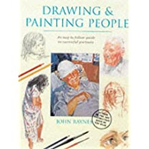Drawing and Painting People (Step By Step) by John Raynes (2001-09-27)