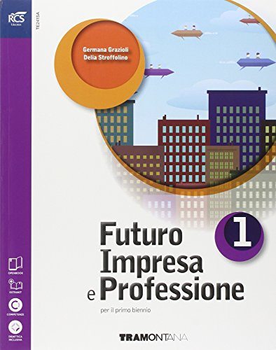 Futuro impresa e professioni. Quaderno. Per le e Scuole superiori. Con espansione online: 1