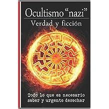 """Ocultismo """"nazi"""": Verdad y ficción."""