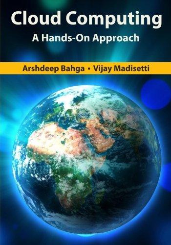 Cloud Computing: A Hands-On Approach por Arshdeep Bahga