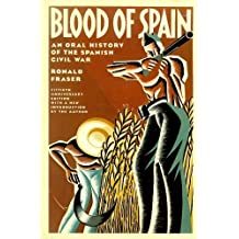 BLOOD OF SPAIN by Ronald Fraser (1986-06-01)