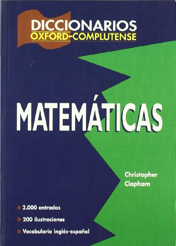 Descargar Libro Diccionario de matemáticas (Diccionarios Oxford/Complutense) de Christopher Clapham