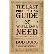 The Last Prospecting Guide You'll Ever Need by Bob Burg (2012-10-16)