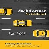 Fast Track by Jack Cortner New York Big Band (2007-02-13)