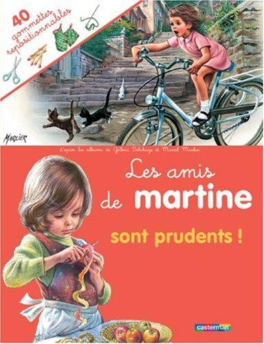 Les amis de Martine sont prudents !