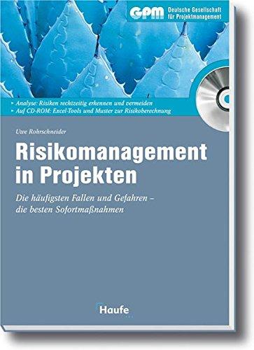 Risikomanagement in Projekten: Die häufigsten Fallen und Gefahren - die besten Sofortmaßnahmen