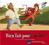 Bien fait pour le diable!: Un conte de Cuba