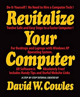 Revitalize Your Computer by [Cowles, David W.]