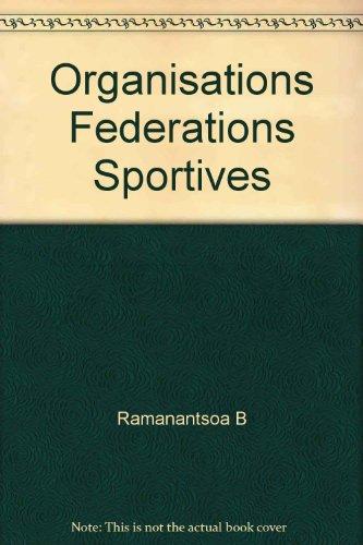 Organisations et fédérations sportives par Bernard Ramanantsoa