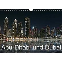 Abu Dhabi und Dubai (Wandkalender 2018 DIN A4 quer): Zwei Motropolen am Persischen Golf (Monatskalender, 14 Seiten ) (CALVENDO Orte) [Kalender] [Apr 01, 2017] Dürr, Brigitte