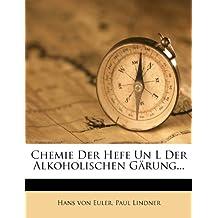Chemie Der Hefe Un L Der Alkoholischen Gärung...