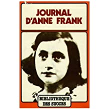 Journal d'Anne Frank / Frank, Anne