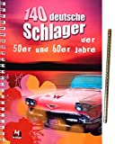 140 deutsche Schlager der 50er und 60er Jahre [Noten/sheet music] - Tango, Rhumba, Walzer, Cha Cha, Jive, Slow Fox u.a. mit Glitzerbleistift [Spiralbindung]