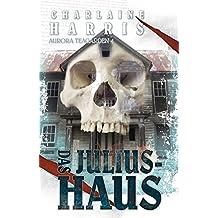 Das Julius-Haus - Aurora Teagarden 4