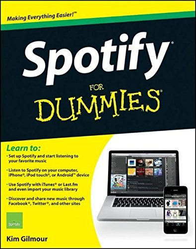 spotify-for-dummies-by-kim-gilmour-2011-12-13