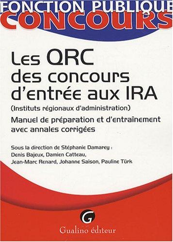 Les QRC des concours d'entrée aux IRA : Manuel de préparation et d'entraînement avec annales corrigées