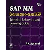 SAP MM Purchasing: Technical Reference and Learning Guide by P. K. Agrawal (2016-05-02)
