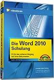 Die Word 2010 - Schulung - Videotraining - Für den sicheren Umgang mit Ihren Dokumenten