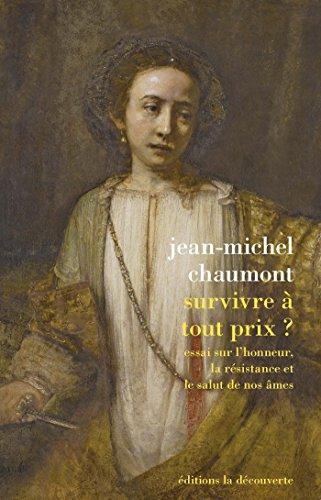 Survivre à tout prix ? (French Edition)