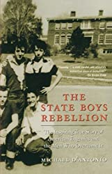 The State Boys Rebellion by Michael D'Antonio (2005-04-05)